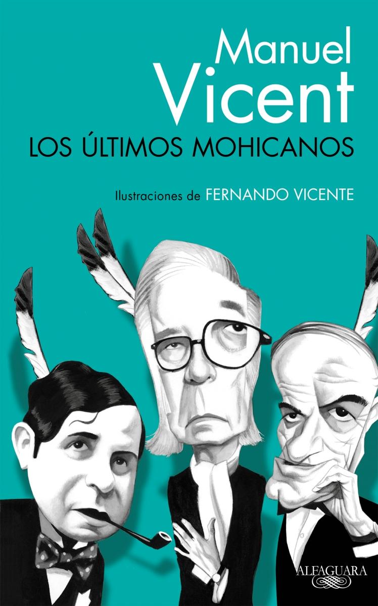 Mohicanos con errores de Manuel Vicent